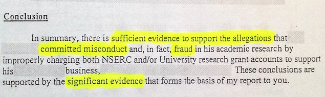 "An investigation into the professor's spending found ""substantial evidence"" of misconduct and fraud involving science grants. The federal government released the report but redacted all details that could help identify the professor or university involved. ~ M.Munro Photo"